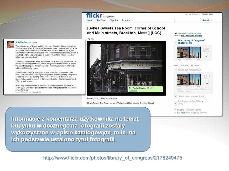 Informacje z komentarza użytkownika na temat budynku widocznego na fotografii zostały wykorzystane w opisie katalogowym, m.in. na ich podstawie ustalono tytuł fotografii.