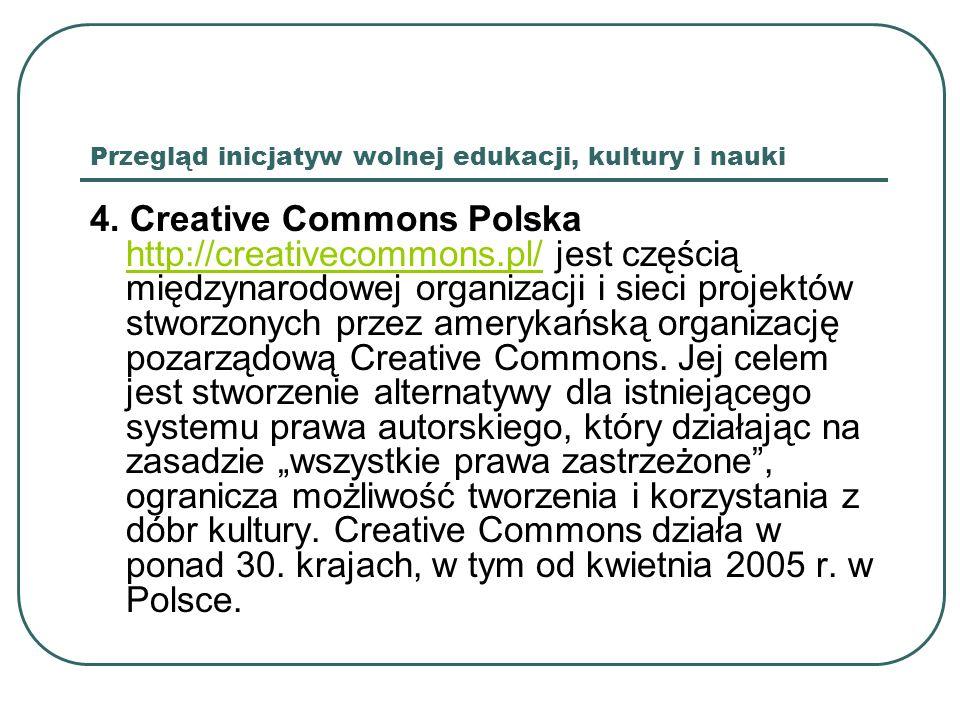 Przegląd inicjatyw wolnej edukacji, kultury i nauki