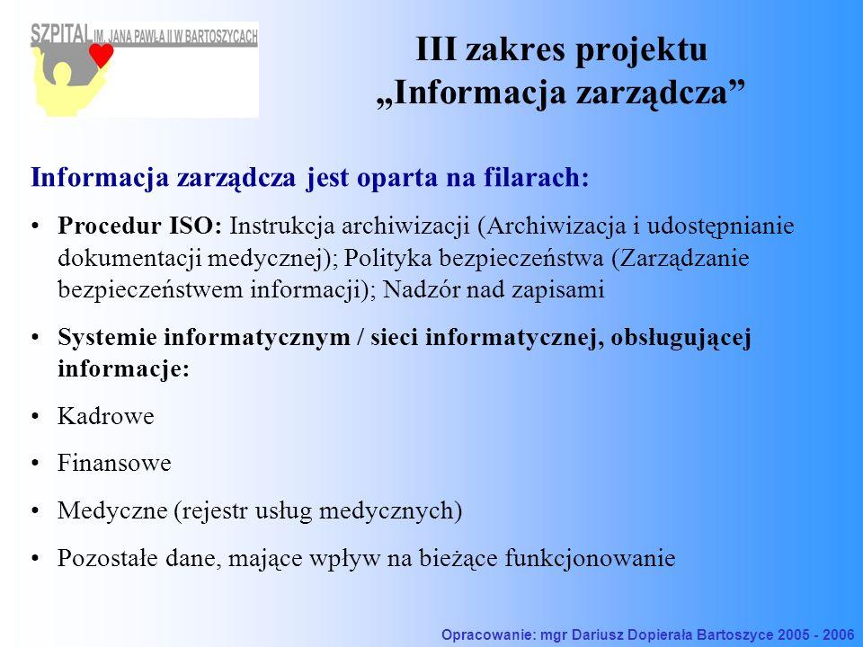 """III zakres projektu """"Informacja zarządcza"""