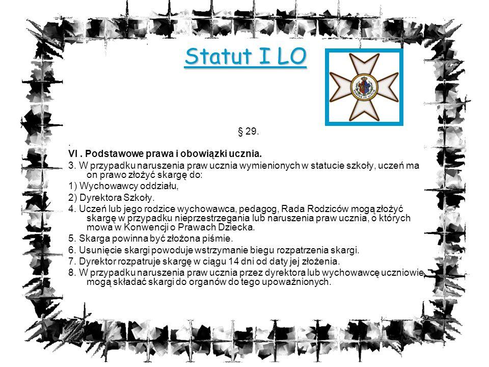 Statut I LO § 29. . VI . Podstawowe prawa i obowiązki ucznia.