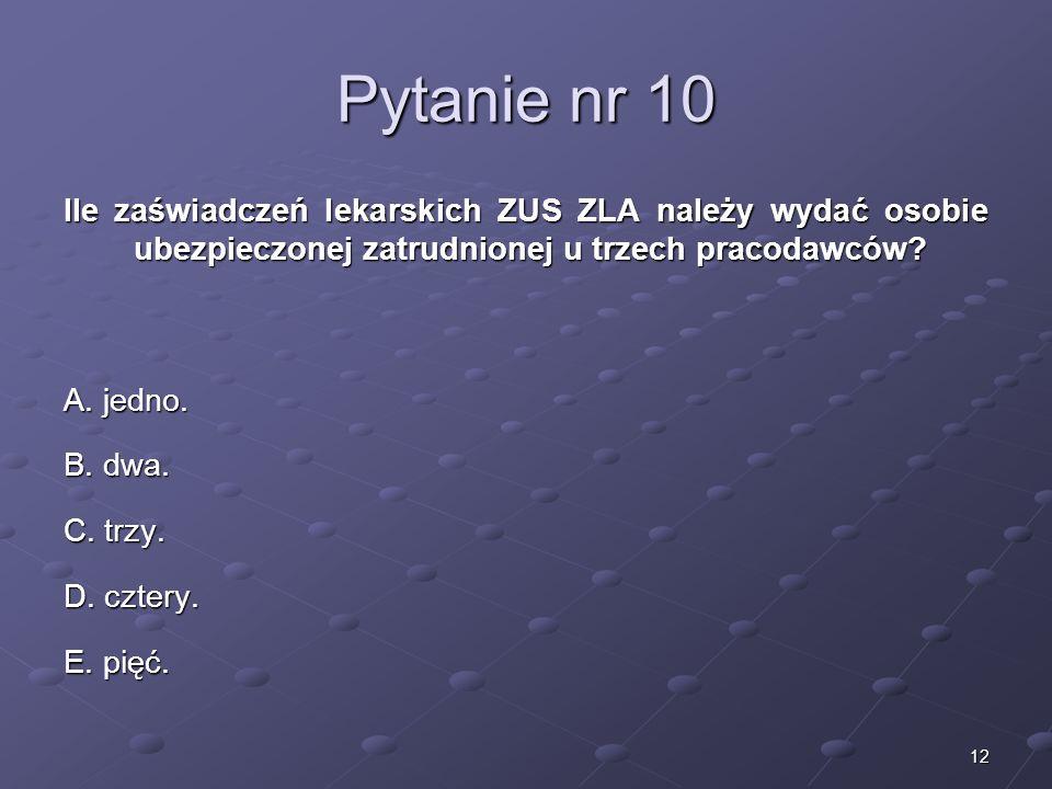 Kariera lekarzaLek. Marcin Żytkiewicz. Pytanie nr 10.