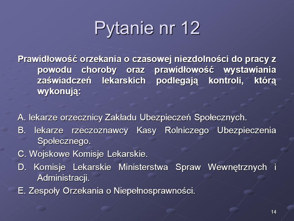 Kariera lekarzaLek. Marcin Żytkiewicz. Pytanie nr 12.