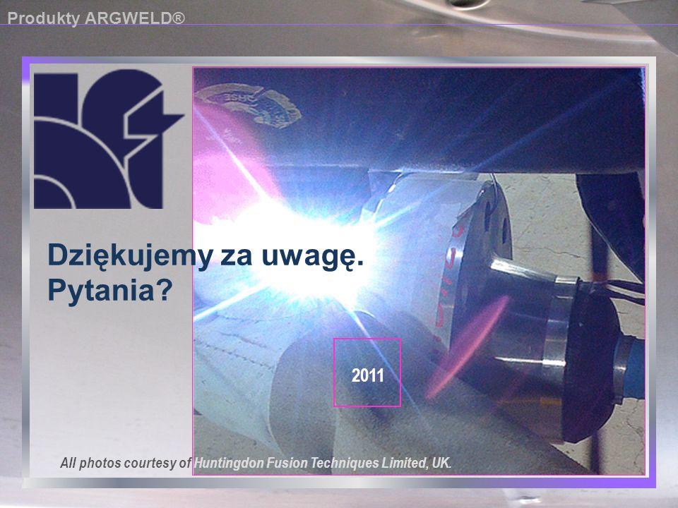 Dziękujemy za uwagę. Pytania 2011 Produkty ARGWELD®