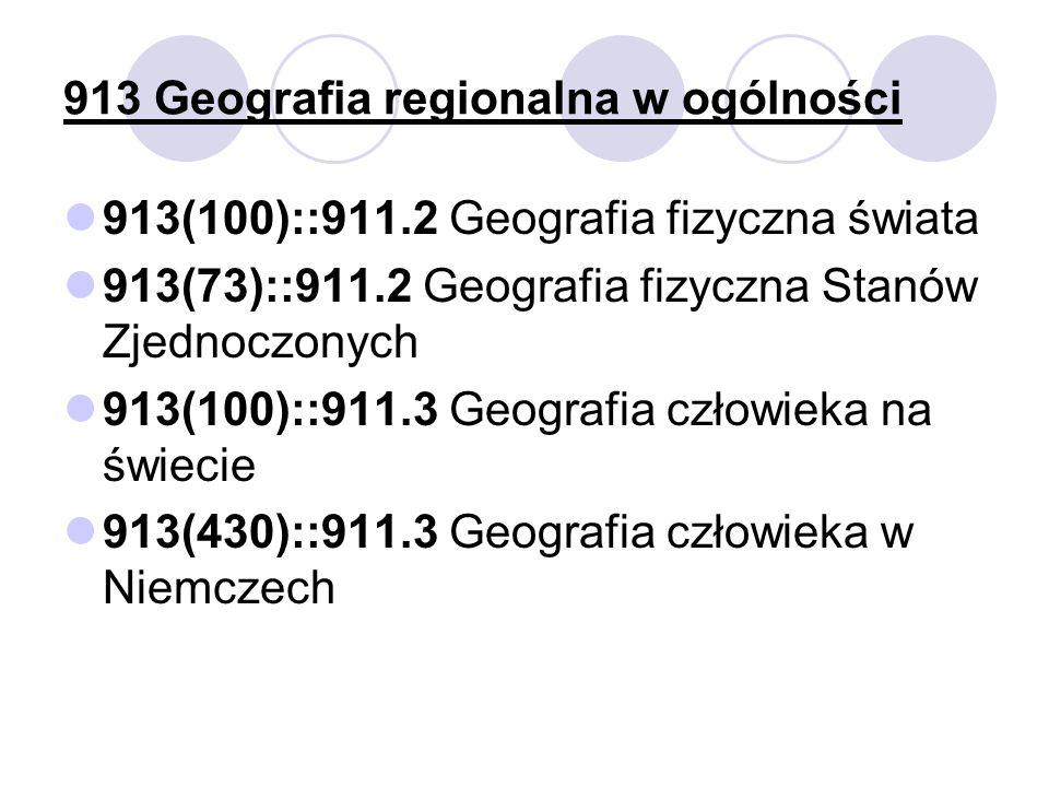 913 Geografia regionalna w ogólności