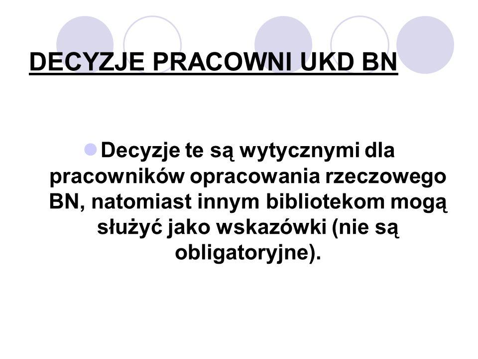 DECYZJE PRACOWNI UKD BN