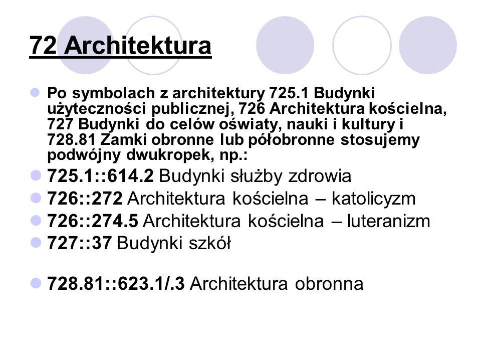 72 Architektura 725.1::614.2 Budynki służby zdrowia