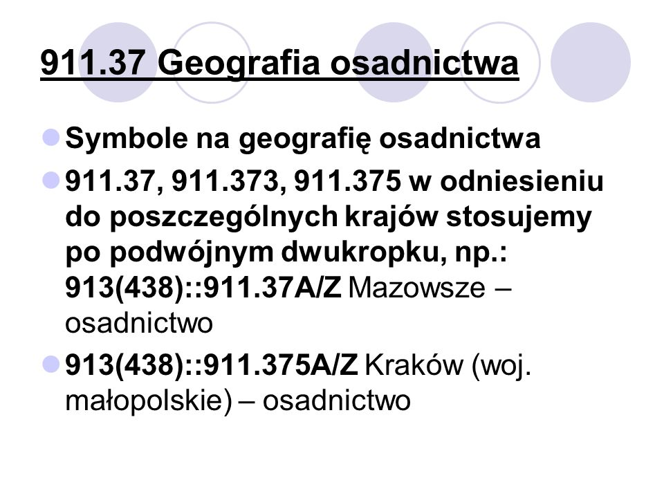 911.37 Geografia osadnictwa Symbole na geografię osadnictwa