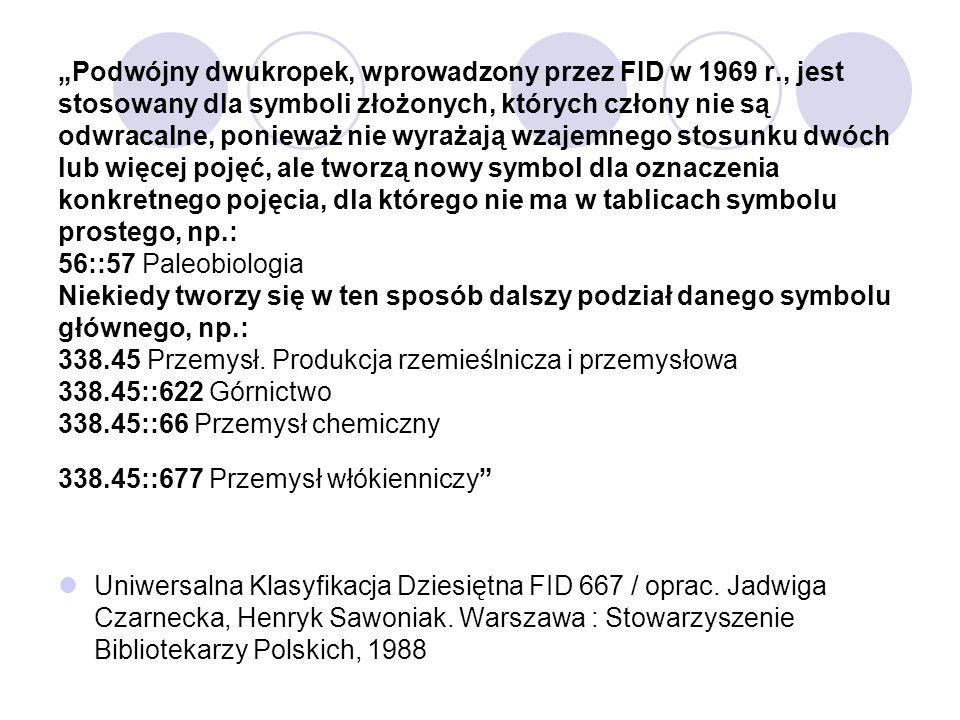 """""""Podwójny dwukropek, wprowadzony przez FID w 1969 r"""