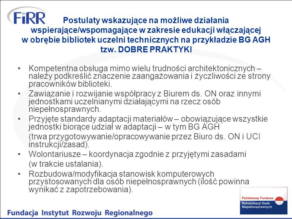 Postulaty wskazujące na możliwe działania wspierające/wspomagające w zakresie edukacji włączającej w obrębie bibliotek uczelni technicznych na przykładzie BG AGH tzw. DOBRE PRAKTYKI