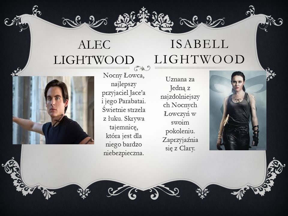 ALEC LIGHTWOOD Isabell lightwood