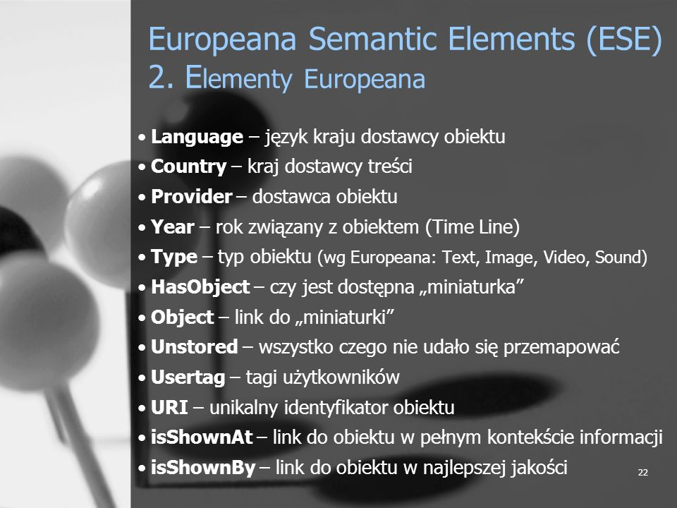Europeana Semantic Elements (ESE) 2. Elementy Europeana