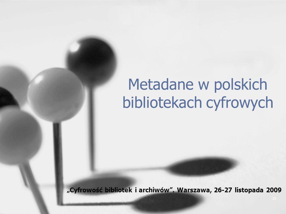 Metadane w polskich bibliotekach cyfrowych