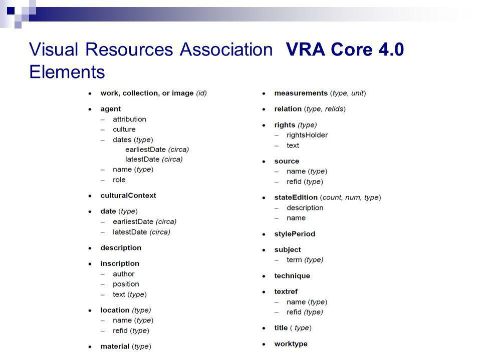 Visual Resources Association VRA Core 4.0 Elements