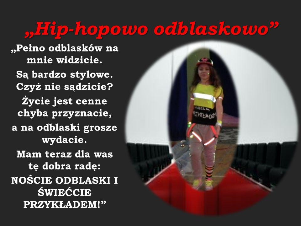 """""""Hip-hopowo odblaskowo"""