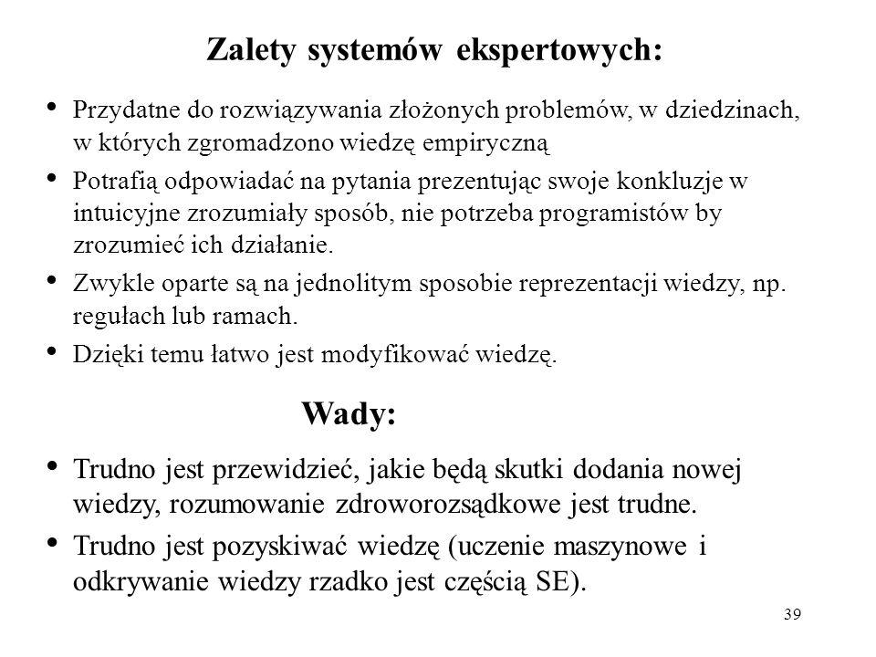 Zalety systemów ekspertowych: