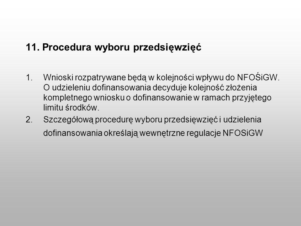 11. Procedura wyboru przedsięwzięć