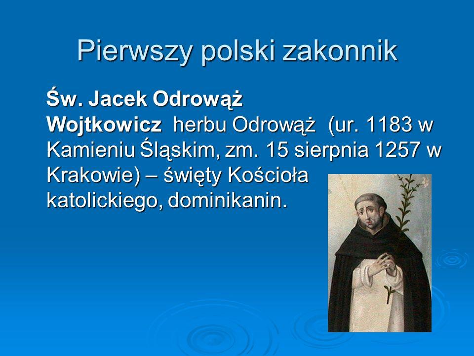 Pierwszy polski zakonnik