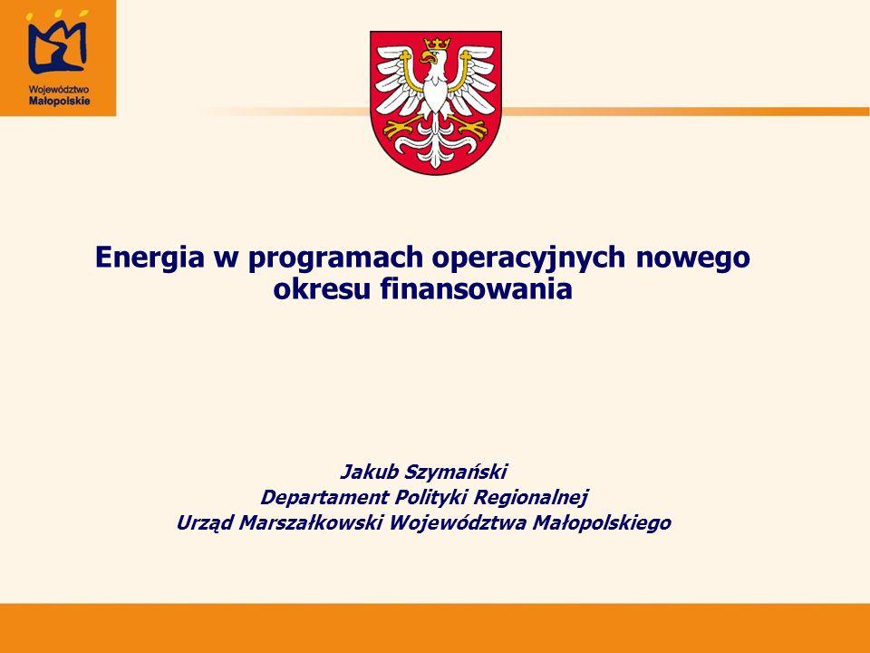 Energia w programach operacyjnych nowego okresu finansowania
