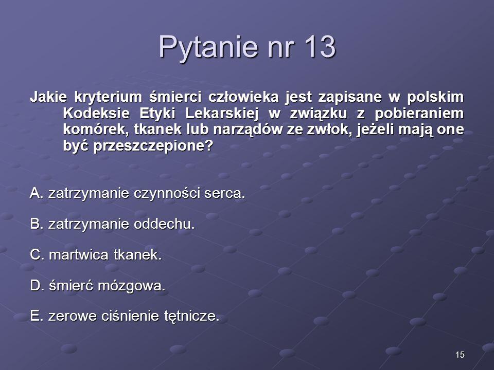 Kariera lekarzaLek. Marcin Żytkiewicz. Pytanie nr 13.
