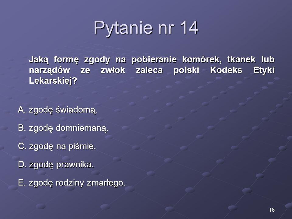 Kariera lekarzaLek. Marcin Żytkiewicz. Pytanie nr 14.