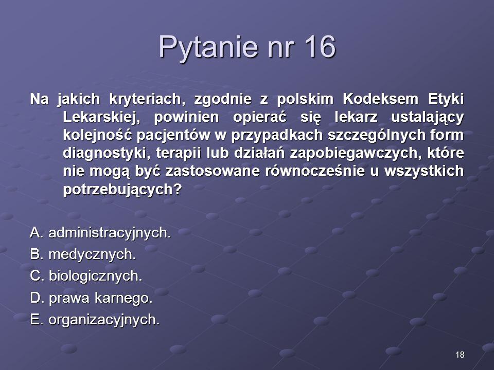 Kariera lekarza Lek. Marcin Żytkiewicz. Pytanie nr 16.