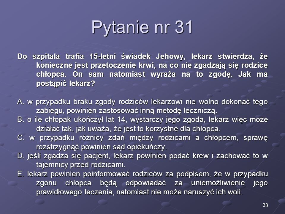 Kariera lekarzaLek. Marcin Żytkiewicz. Pytanie nr 31.