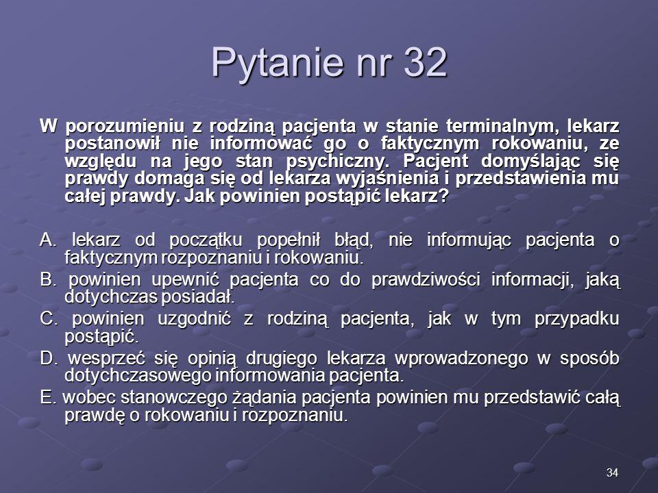Kariera lekarzaLek. Marcin Żytkiewicz. Pytanie nr 32.