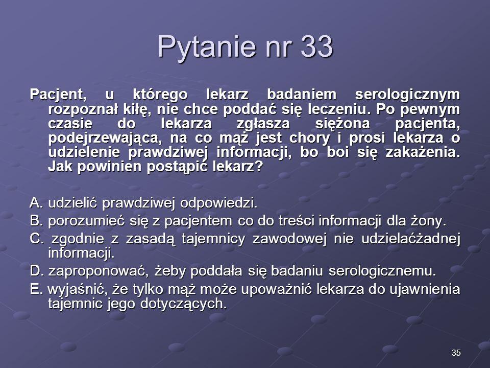 Kariera lekarzaLek. Marcin Żytkiewicz. Pytanie nr 33.