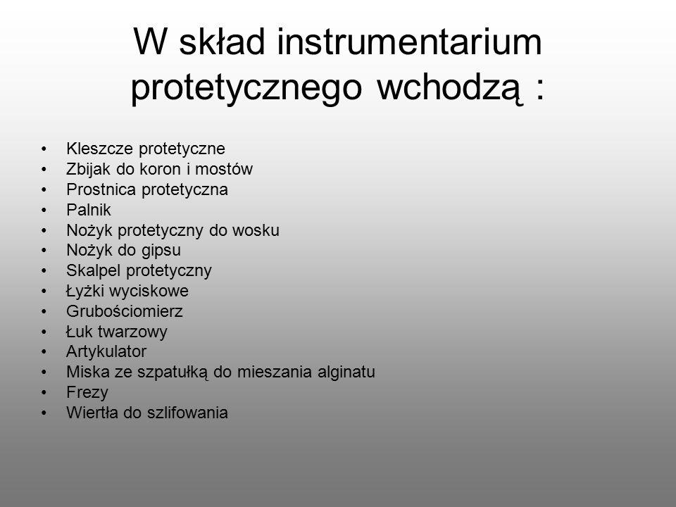 W skład instrumentarium protetycznego wchodzą :