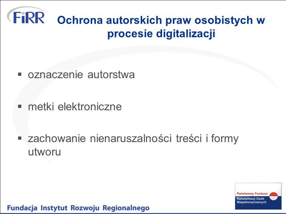 Ochrona autorskich praw osobistych w procesie digitalizacji