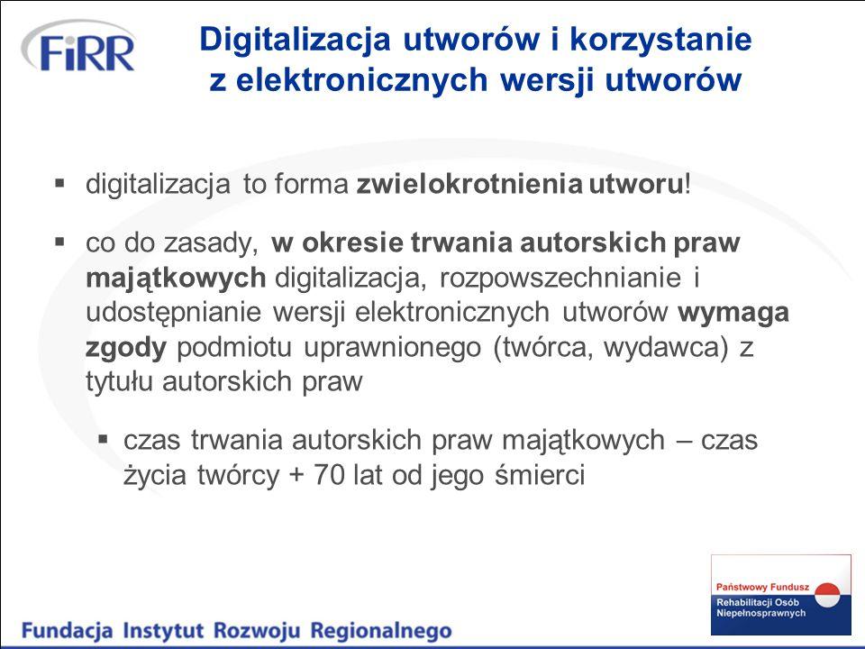 Digitalizacja utworów i korzystanie z elektronicznych wersji utworów