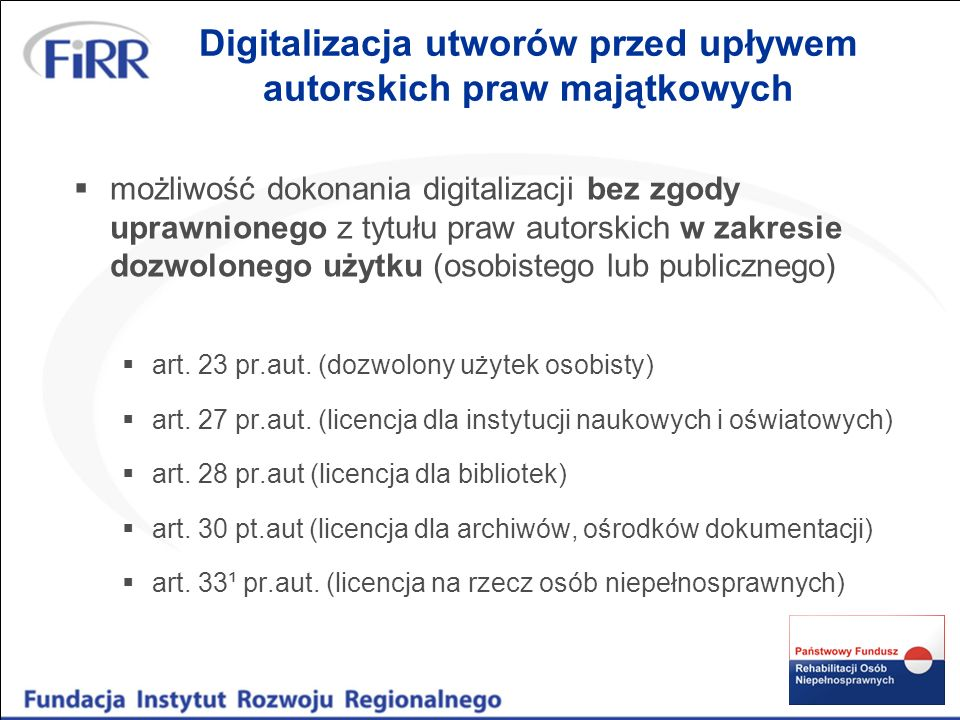 Digitalizacja utworów przed upływem autorskich praw majątkowych