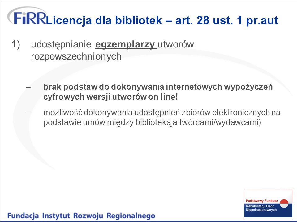 Licencja dla bibliotek – art. 28 ust. 1 pr.aut