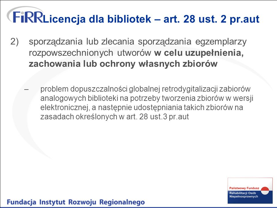 Licencja dla bibliotek – art. 28 ust. 2 pr.aut