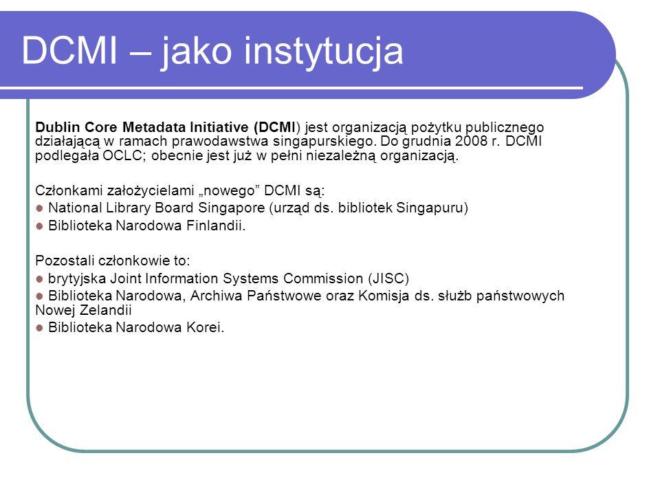 DCMI – jako instytucja