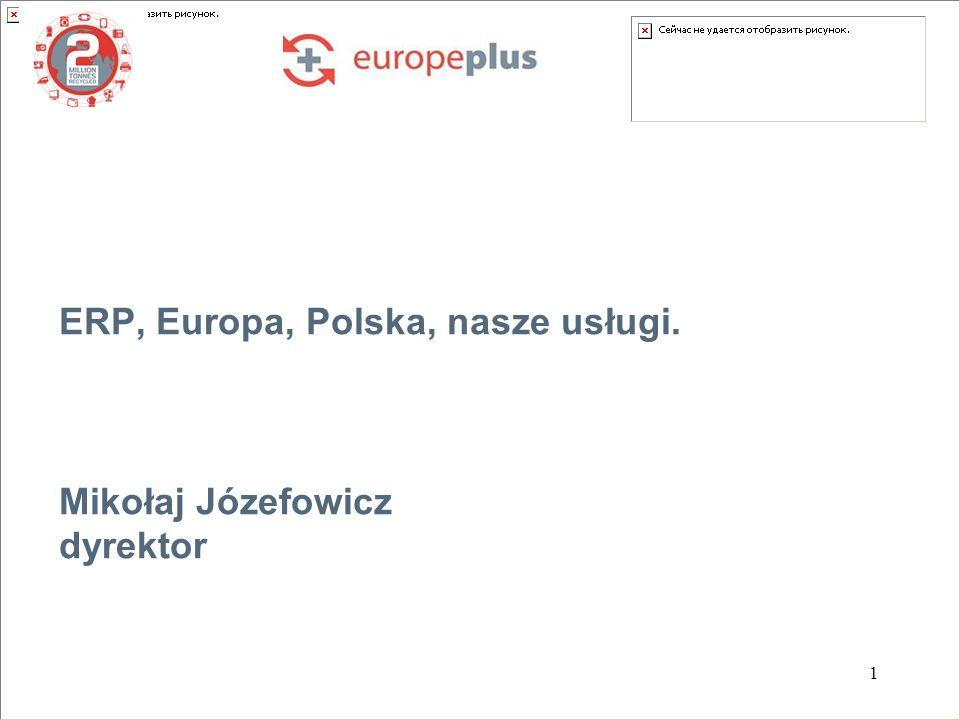 ERP, Europa, Polska, nasze usługi. Mikołaj Józefowicz dyrektor