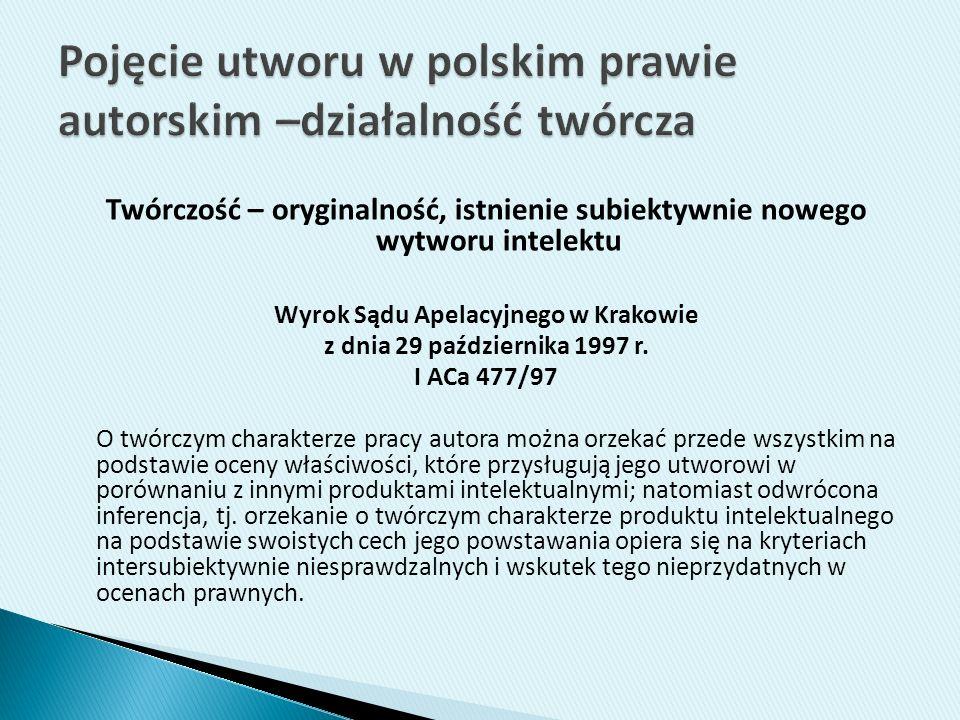 Pojęcie utworu w polskim prawie autorskim –działalność twórcza