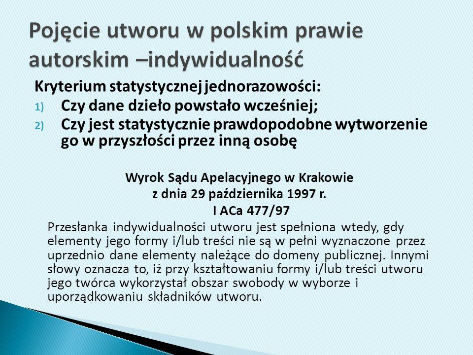 Pojęcie utworu w polskim prawie autorskim –indywidualność