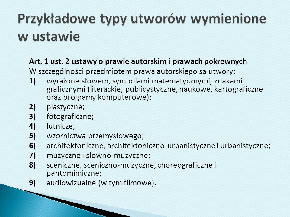 Przykładowe typy utworów wymienione w ustawie
