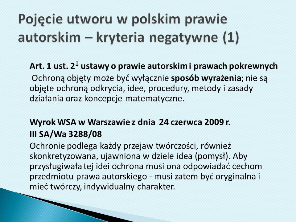 Pojęcie utworu w polskim prawie autorskim – kryteria negatywne (1)