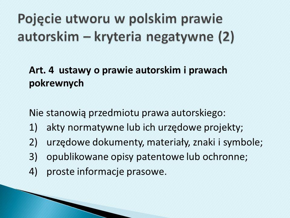 Pojęcie utworu w polskim prawie autorskim – kryteria negatywne (2)