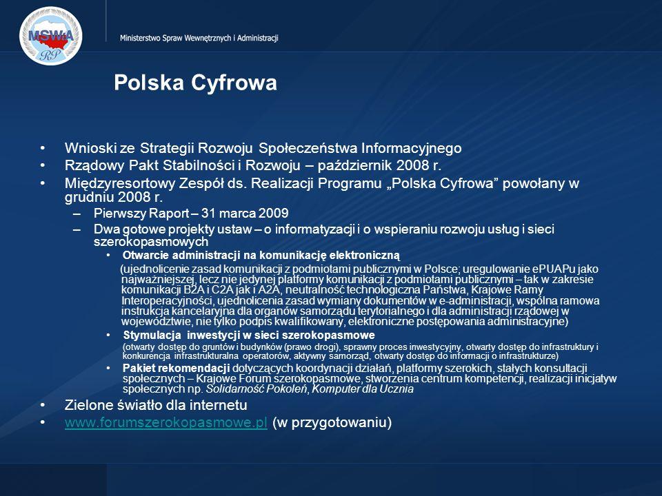 Polska Cyfrowa Wnioski ze Strategii Rozwoju Społeczeństwa Informacyjnego. Rządowy Pakt Stabilności i Rozwoju – październik 2008 r.