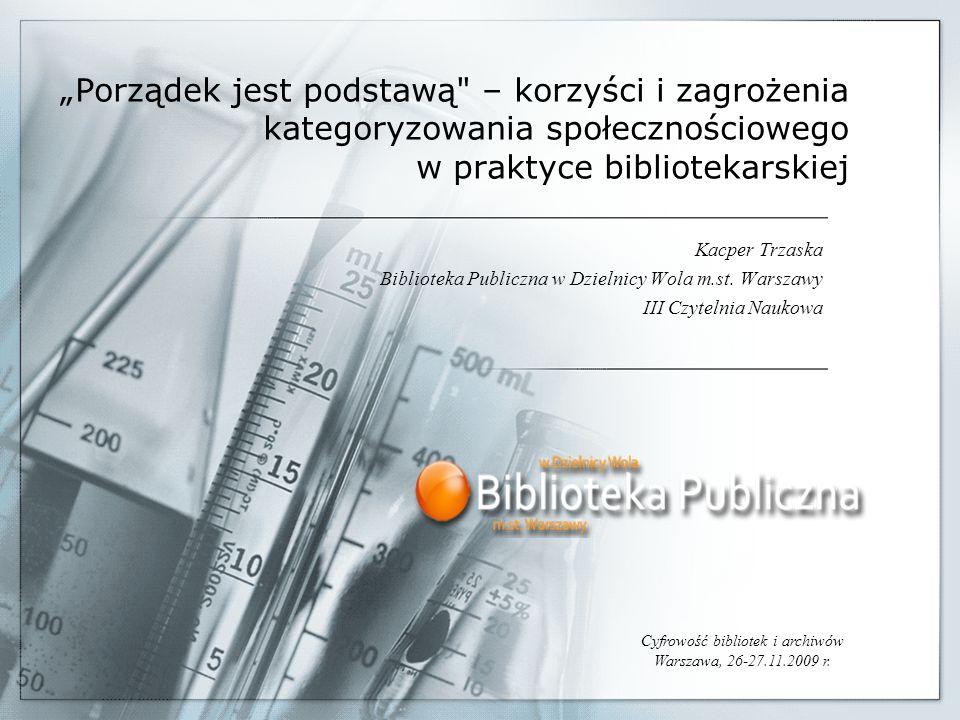 Cyfrowość bibliotek i archiwów