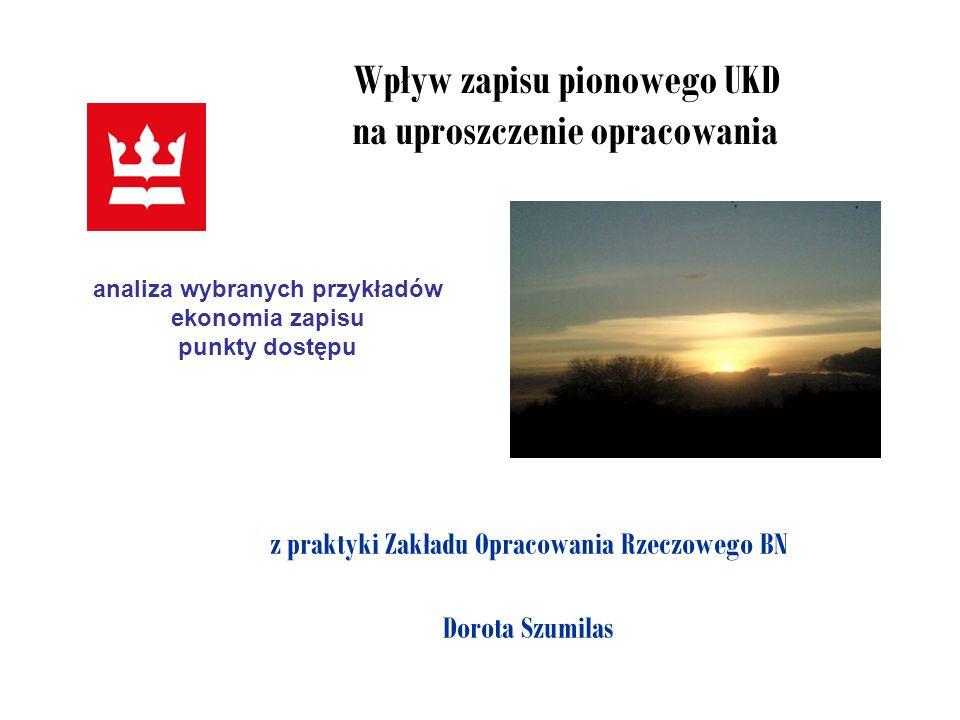 Wpływ zapisu pionowego UKD na uproszczenie opracowania