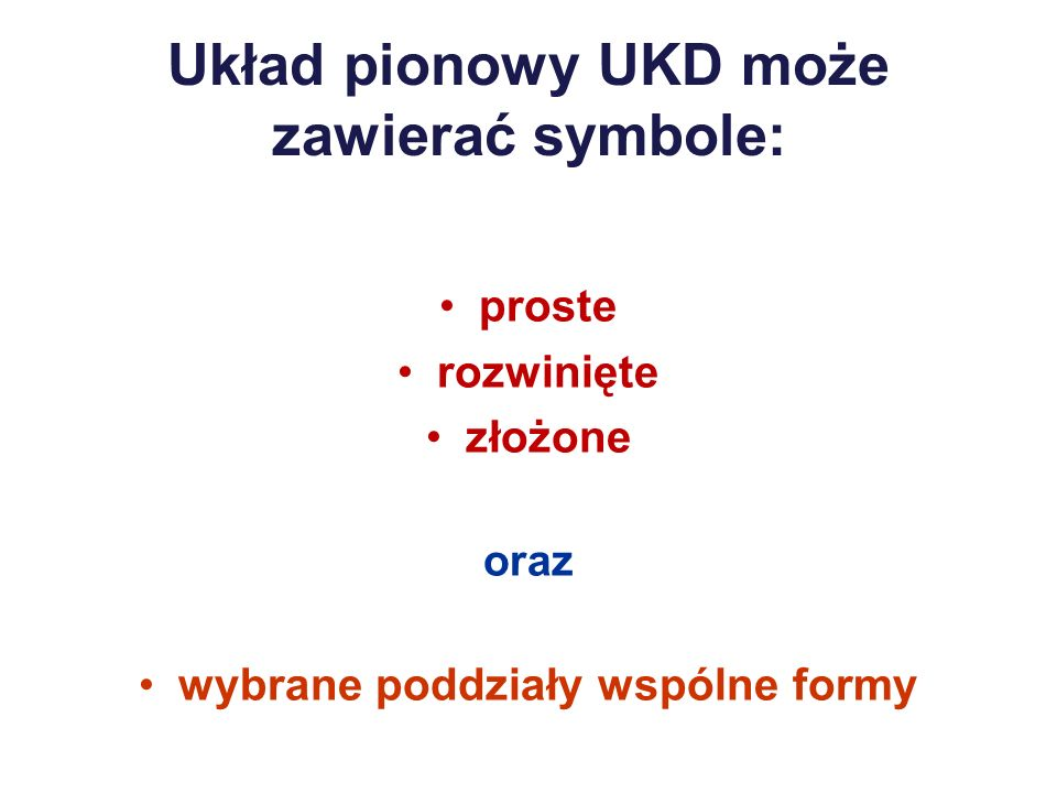 Układ pionowy UKD może zawierać symbole: