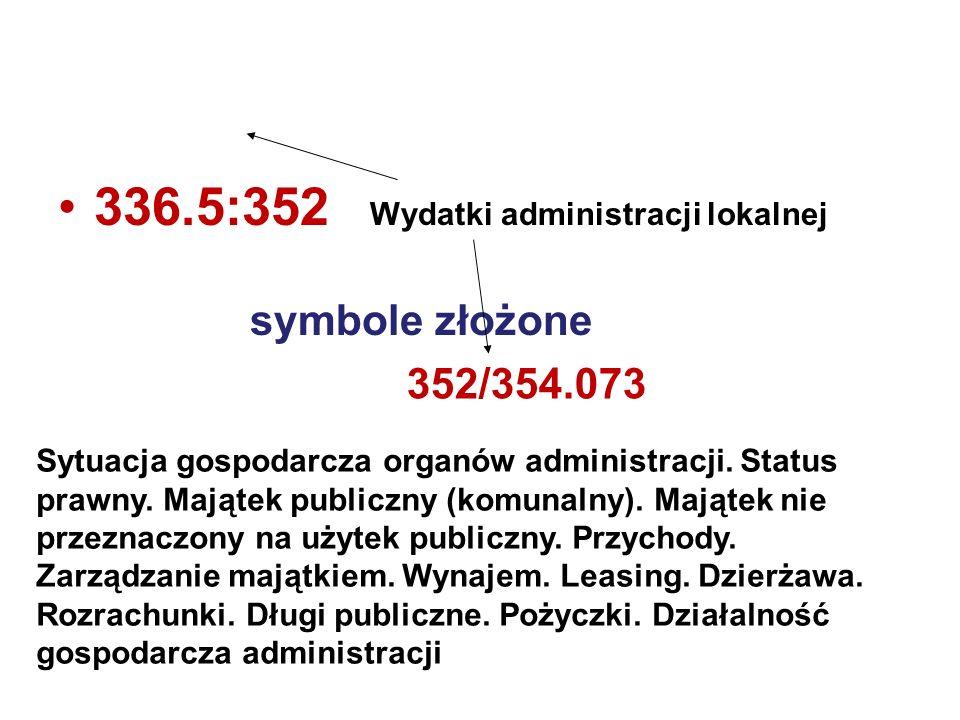 336.5:352 Wydatki administracji lokalnej