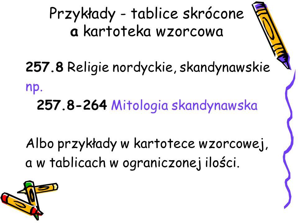 Przykłady - tablice skrócone a kartoteka wzorcowa