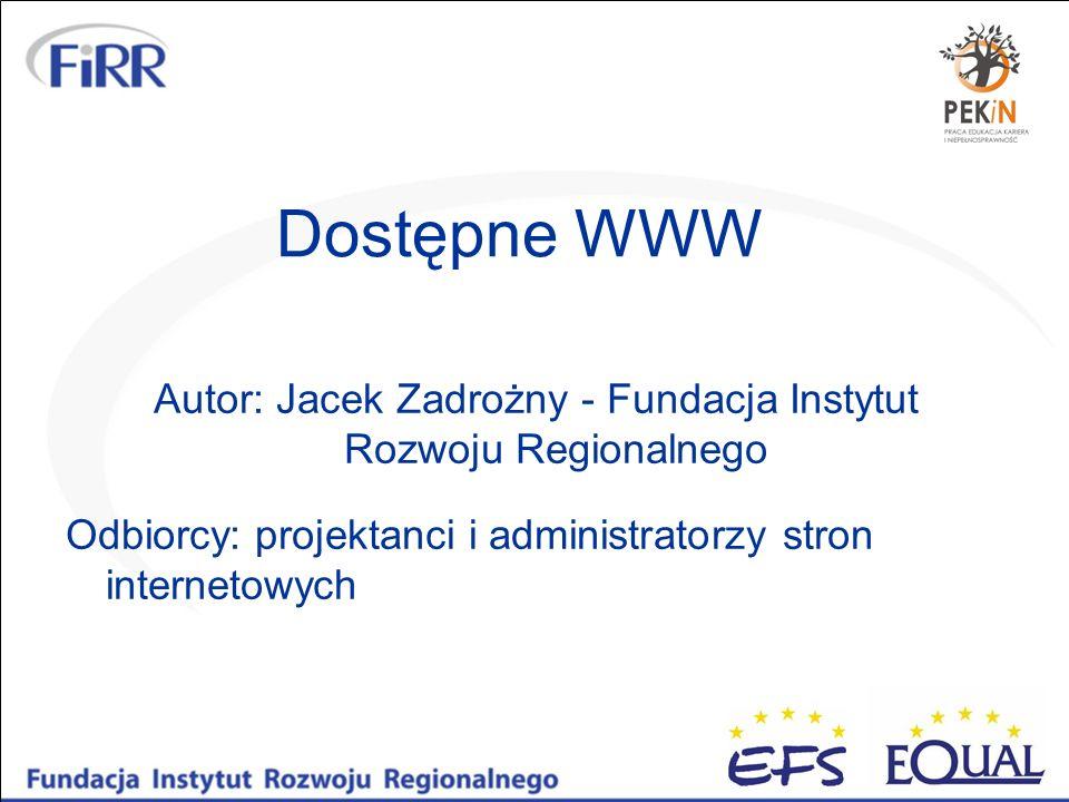 Autor: Jacek Zadrożny - Fundacja Instytut Rozwoju Regionalnego