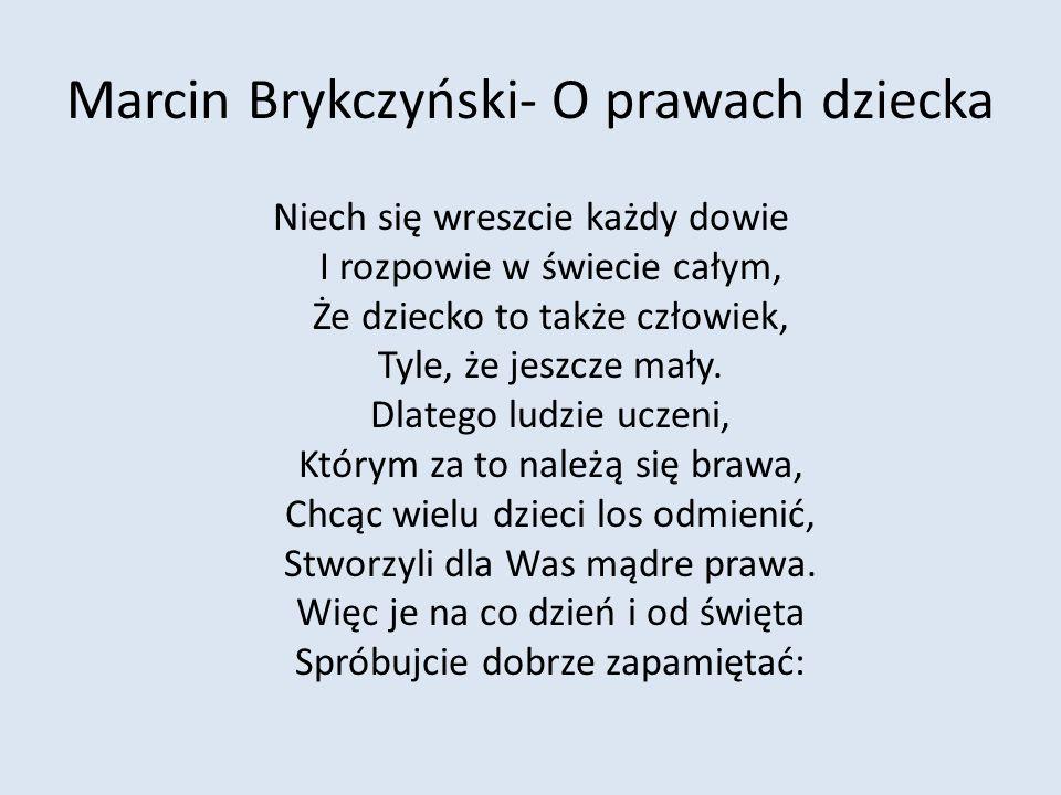 Marcin Brykczyński- O prawach dziecka