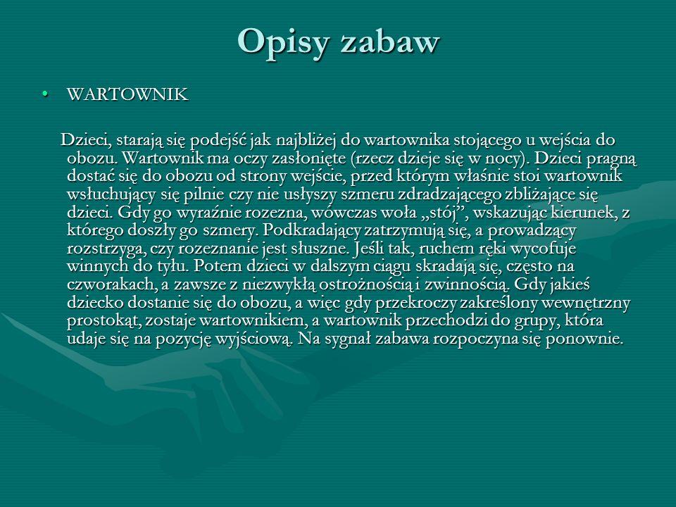 Opisy zabaw WARTOWNIK.